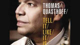 Thomas Quasthoff - Have A Little Faith In Me