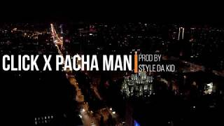 Click x Pacha Man - Nici o slabiciune (prod Style da Kid)