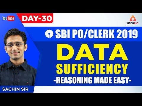 SBI PO/CLERK 2019 |  Data Sufficiency | Reasoning Made Easy  | Day 30 | By Sachin Sir | 11:30 A.M
