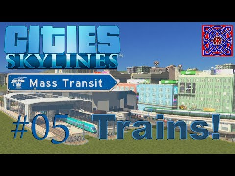 Cities Skylines Mass Transit Gameplay ::  Trains! Scenario : Passenger Port : #05