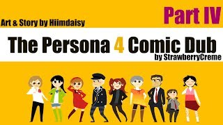 [Persona 4] Hiimdaisy Comic Dub (Part 4)
