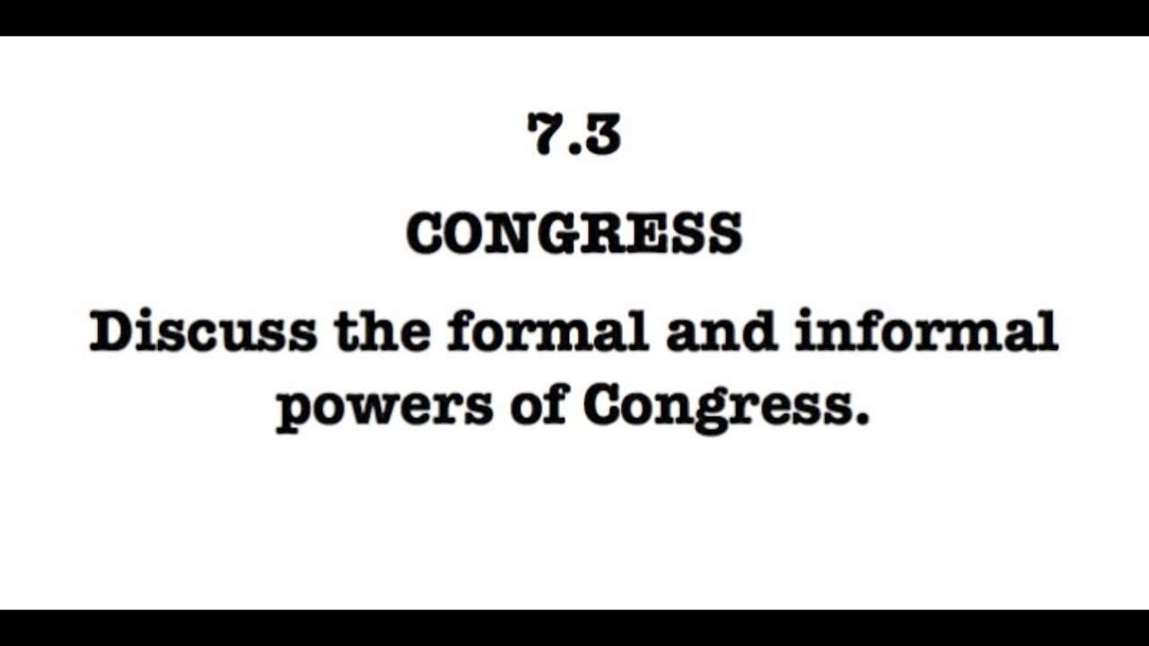 The Presidency Formal & Informal Powers