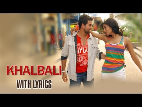 Khalbali Lyrical Full Song  3G   Neil Nitin Mukesh & Sonal Chauhan