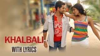 Khalbali (Lyrical Full Song) | 3G |  Neil Nitin Mukesh & Sonal Chauhan