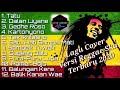 Full Cover Reggae [ Ambyar Terbaru 2020 ] Yang Paling Enak di Dengar Buat Santai
