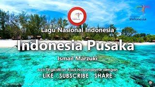Gambar cover Indonesia Pusaka - Lirik Lagu Nasional Indonesia