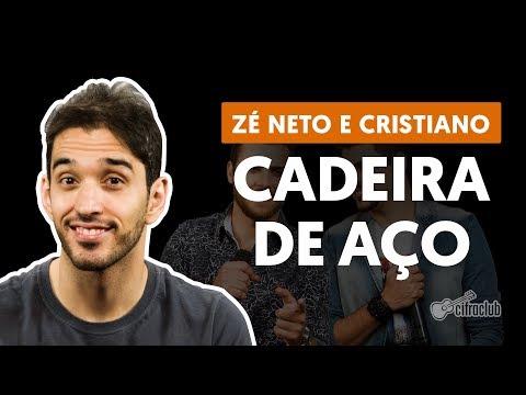CADEIRA DE AÇO - Zé Neto e Cristiano (aula de violão completa)