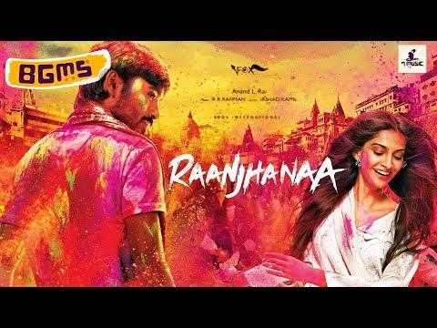 Raanjhanaa BGMS | A.R Rahman