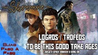 Video de Shenmue HD | Logro / Trofeo: To be this good take ages