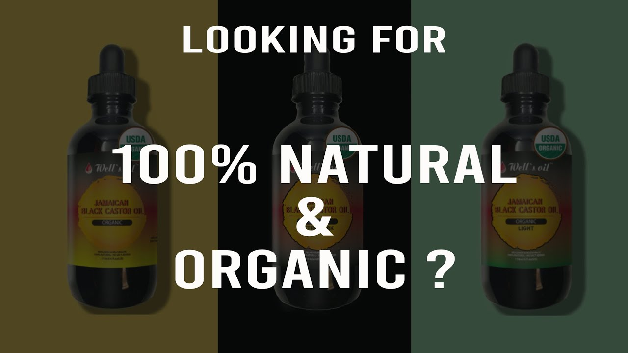 Well's Natural & Organic Jamaican Black Castor Oil