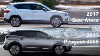 2017 Seat Ateca vs 2017 Peugeot 3008 technical comparison