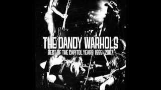 The Dandy Warhols - Everyday should be a holiday (Lyrics)
