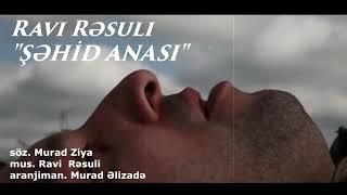 Ravi Resuli - Sehid Anasi Resimi