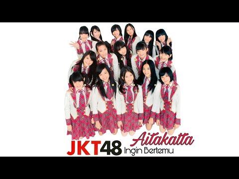 Aitakatta - JKT48