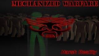 Mechanized Warfare - Harsh Reality
