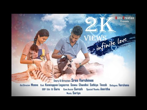 Infinite Love L Tamil Love Short FIlm L Unity Creation