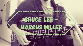 Marcus Miller - Bruce Lee - Bass Cover
