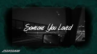Lewis Capaldi - Some One You Loved (Lee Keenan Bootelg) Video