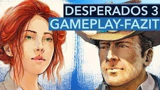 Das deutsche Western-Spiel hat richtig gute Ideen - Gameplay Preview zu Desperados 3