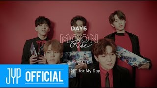 """DAY6 """"I like you(좋아합니다)"""" Sing-Along Guide for My Day"""
