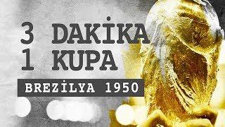 1950 Dünya Kupası Brezilya | 3 Dakika 1 Kupa