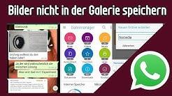 Whatsapp Bilder nicht in der Galerie speichern | Bilder nicht speichern unter WhatsApp Android