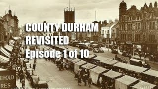 County Durham Revisited 1 of 10