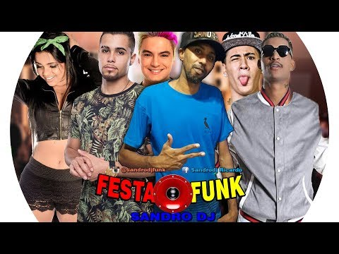 Programa Festa Funk - AS MELHORES - SANDRO DJ