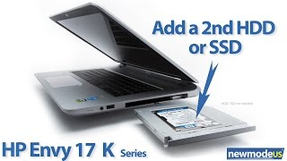 Add a 2nd HDD or SSD, HP Envy 17 K000, Kxxx series and M7