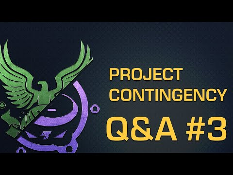 Project: Contingency - Q&A #3 (January 2018)