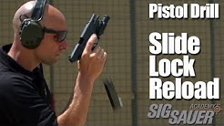 Pistol Drill: Slide Lock Reload and Shooting on the Move   Shooting Tips from SIG SAUER Academy