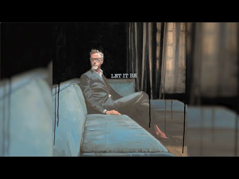 Matt Berninger - Let It Be (Lyric Video)