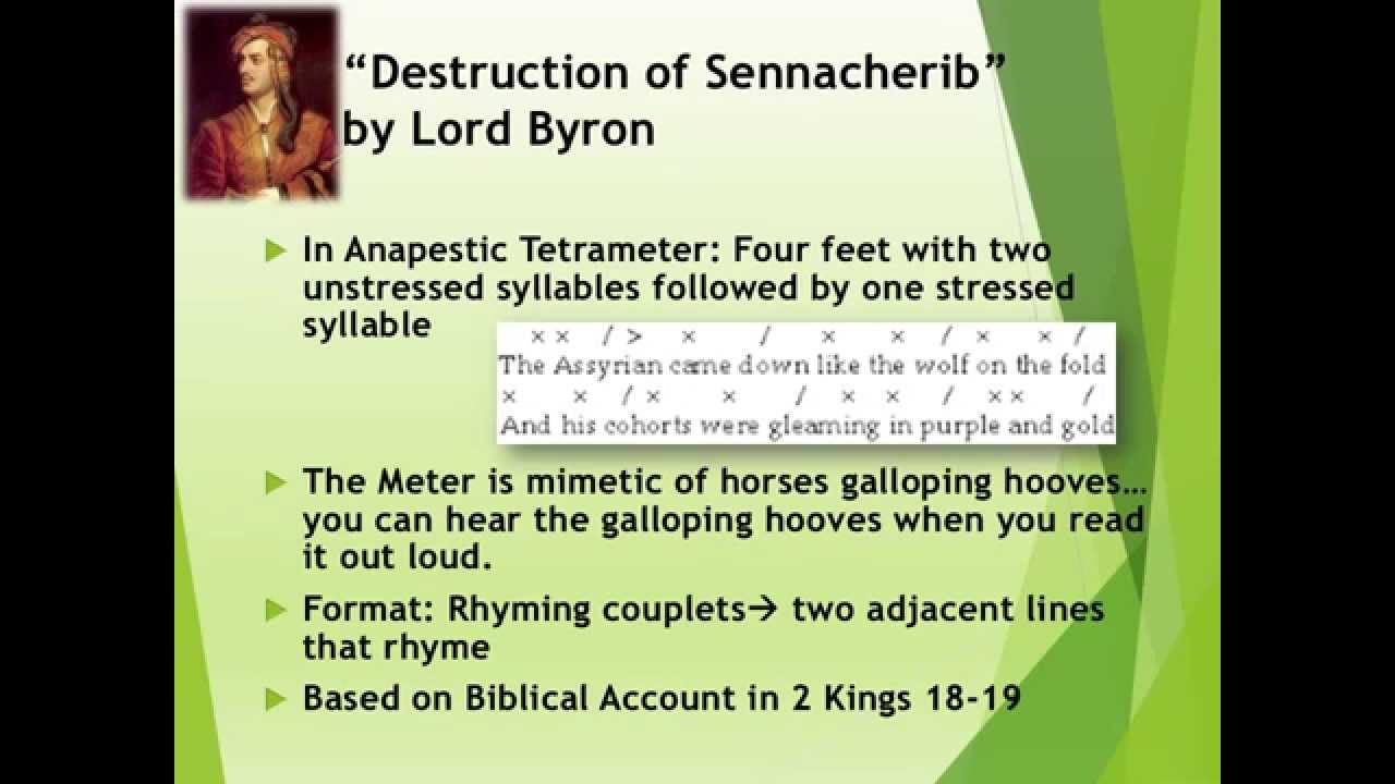 destruction of sennacherib analysis The destruction of sennacherib the assyrian came down like the wolf on the fold, and his cohorts were gleaming in purple and gold and the sheen of their spears was like stars on the sea.