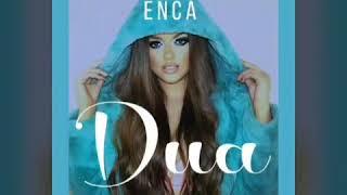 Enca - Dua ( Official Video )