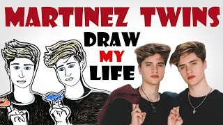 Draw My Life :  Martinez twins