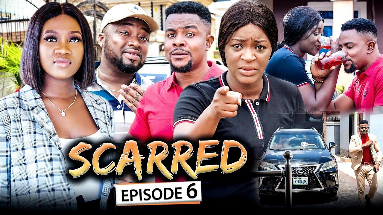 Download SCARRED EPISODE 6 (Final) Chacha Eke/Chinenye/Omalicha 2021 Latest Nigerian Nollywood Movie