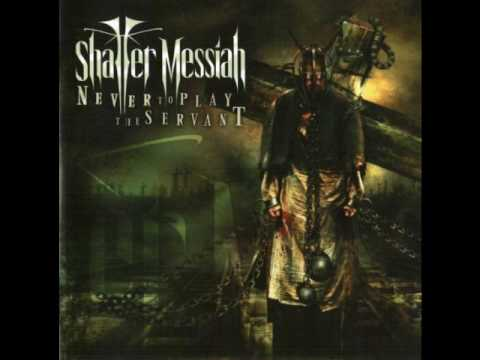 Shatter Messiah _ All Sainted Sinners
