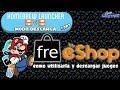 Tutorial 3DS: Freeshop desde Homebrew (descarga DS) y como utilizar la Freeshop