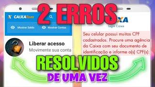 2 ERROS RESOLVIDOS - LIBERAR ACESSO E RESOLVER ERRO SEU CELULAR POSSUI MUITOS CPF CADASTRADOS
