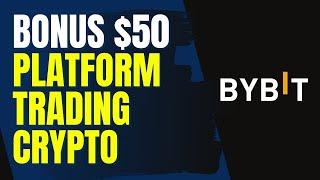 BONUS $50 DAFTAR CRYPTO EXCHANGE DERIVATIF TERBAIK, BYBIT !!