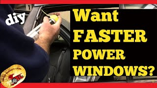 HOW TO Make Your Power Windows Move UP & Down Faster...U WON'T BELIEVE YOUR EYES
