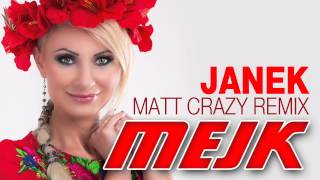 MEJK - Janek [Matt Crazy Remix] (Official Audio)