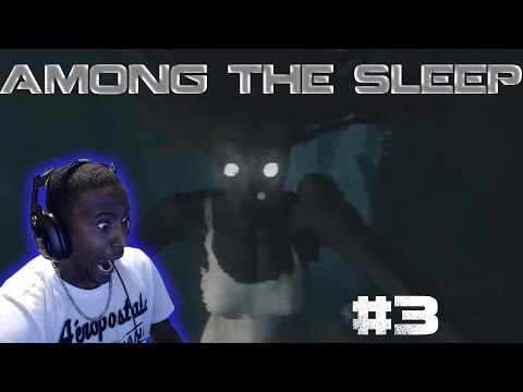 Among The Sleep Walkthrough Part 3 Gameplay Let's Play Playthrough (TWITCH HIGHLIGHTS)