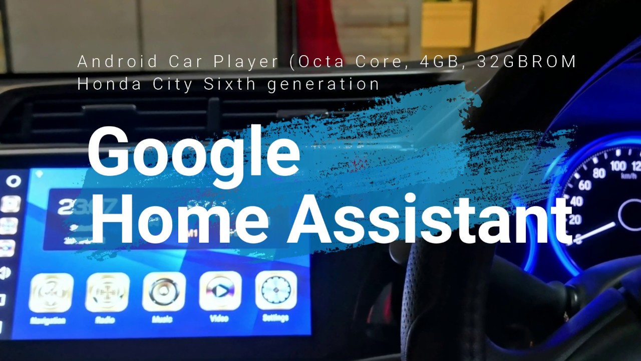 Google Home Assistant on Honda City