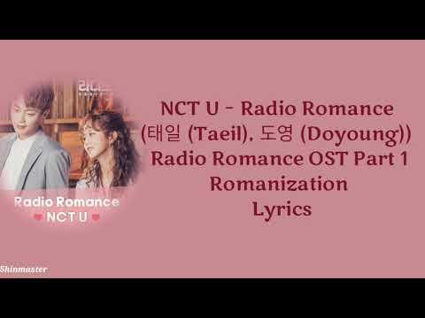 [ LYRICS ] NCT U - Radio Romance ( RADIO ROMANCE Ost Part 1)