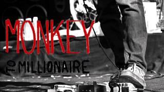 Monkey To Millionaire - Man
