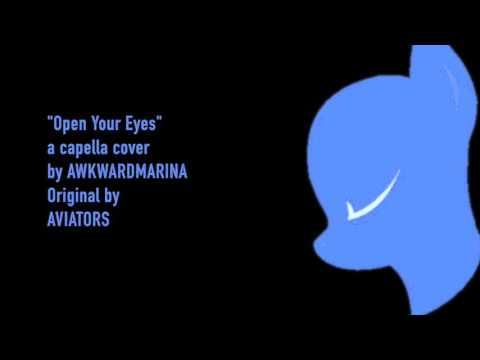 "Aviators' ""Open Your Eyes"": A Capella Cover"