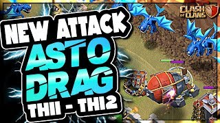 ASTO DRAG | NEW TH12 - TH11 ELECTRO DRAGON ATTACK STRATEGY | Clash of Clans