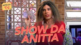 Baixar Geral no SHOW DA ANITTA! | Tô de Graça | Nova Temporada | Humor Multishow