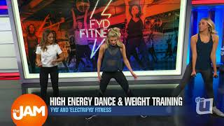 FYD and ElectriFYD Fitness: High Energy Dance and Weight Training